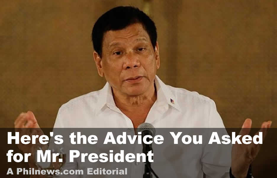 Here Is the Advice You Asked for Mr. President